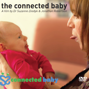 Suzanne Zeedyk - The Connected Baby Film