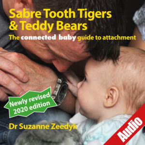 Suzanne Zeedyk - connected baby Teddy Tiger Audio Book