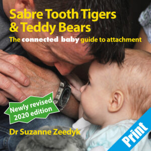 Suzanne Zeedyk - connected baby Teddy Tiger Print Book
