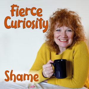 connectedbaby-Fierce Curiosity Conversation Series-Shame